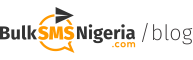 Bulk SMS Nigeria's Official Blog